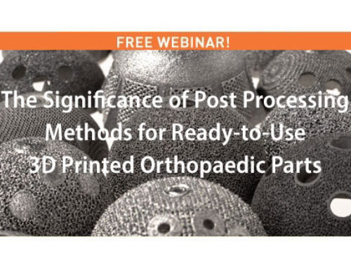 Free Webinar: From DFAM to post processing for 3D printed orthopaedic parts