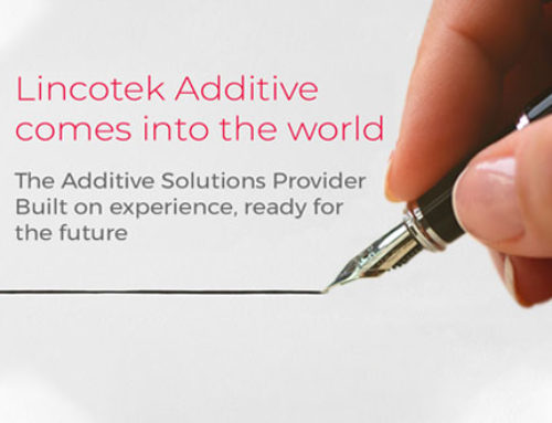Lincotek Additive Launched